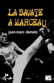 La savate à Marceau