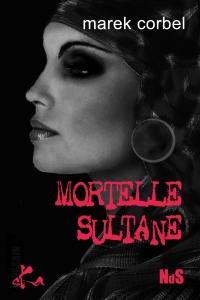 Mortelle Sultane